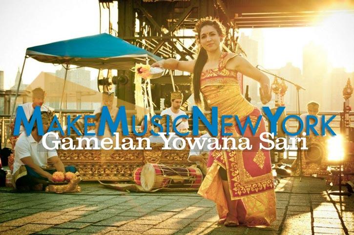 STUYVESANT SQUARE - Make Music New York: Gamelan Yowana Sari