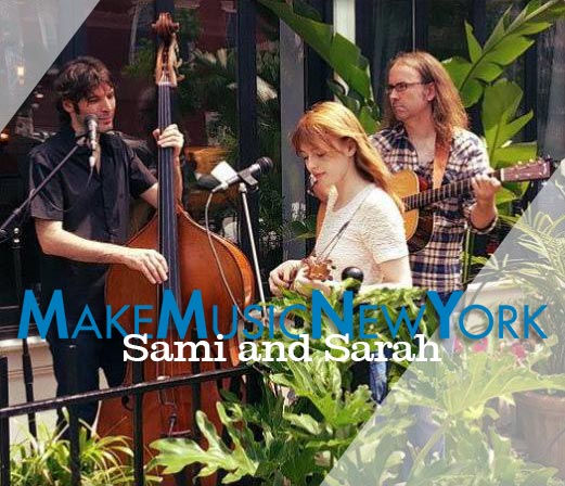 STUYVESANT SQUARE Make Music New York: Sami & Sarah